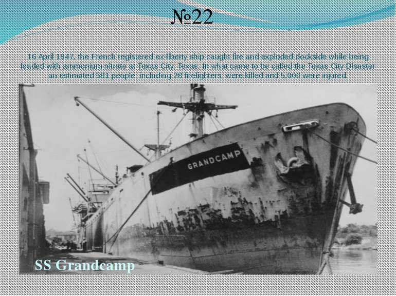 16 April 1947, the French registered ex-liberty ship caught fire and exploded...