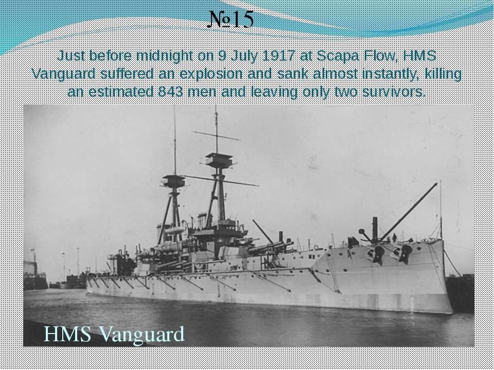 Just before midnight on 9 July 1917 at Scapa Flow, HMS Vanguard suffered an e...