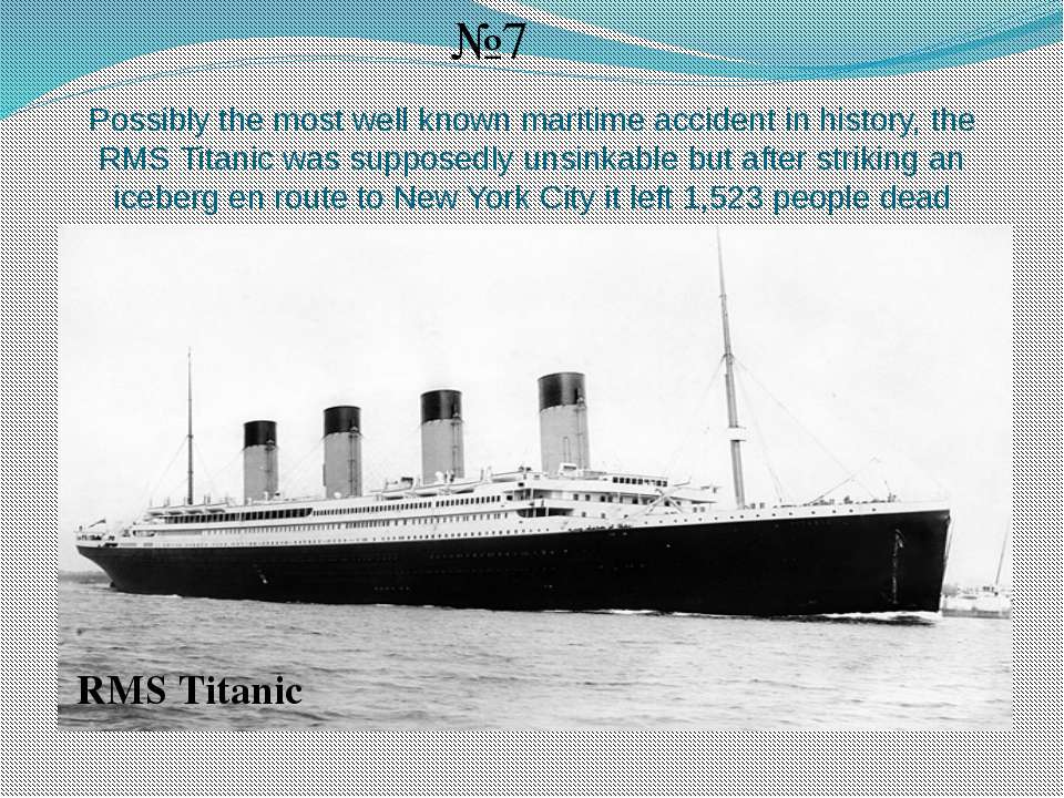 Possibly the most well known maritime accident in history, the RMS Titanic wa...