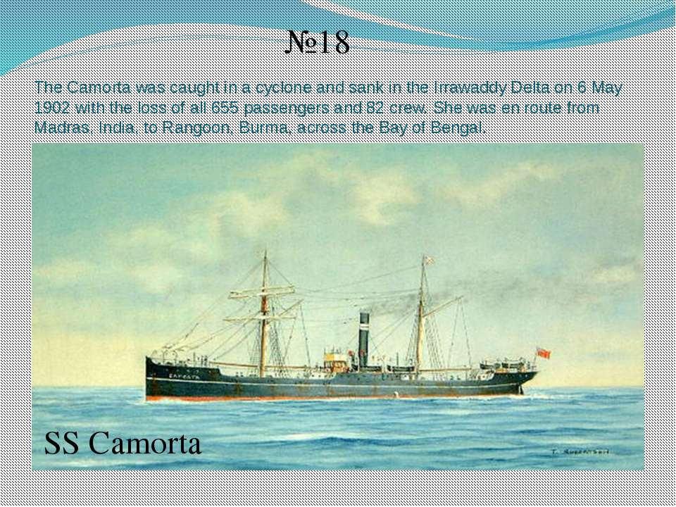 The Camorta was caught in a cyclone and sank in the Irrawaddy Delta on 6 May ...