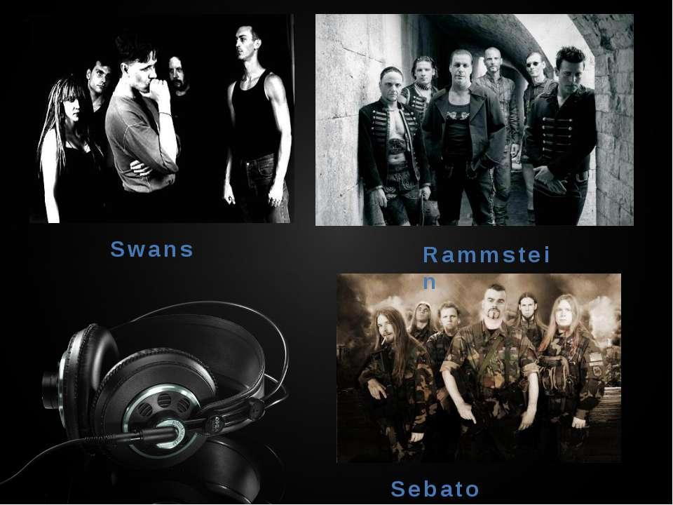 Swans rammstein Sebaton Rammstein