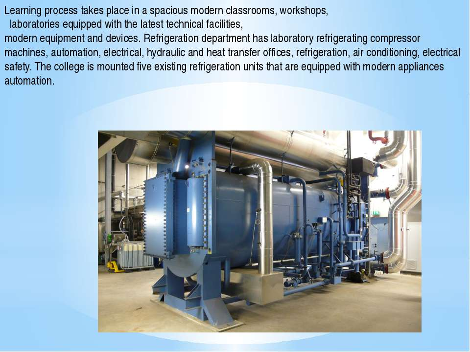 Learning process takes place in a spacious modern classrooms, workshops,  la...