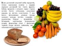 Коли доступний широкий вибір продуктів, гігієна харчування полягає у наданні ...
