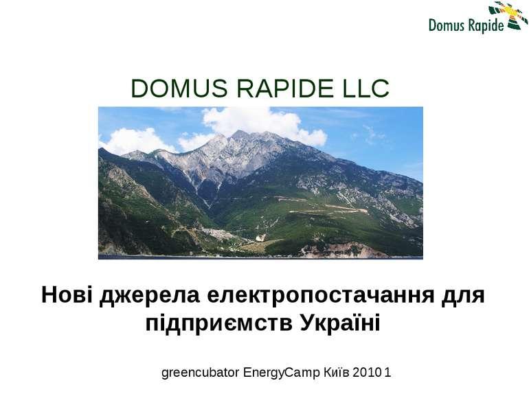DOMUS RAPIDE LLC Нові джерела електропостачання для підприємств Україні green...