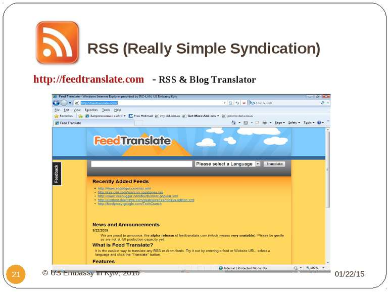 RSS (Really Simple Syndication) * © US Embassy in Kyiv, 2010 * http://feedtra...