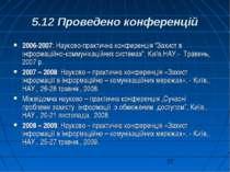 """5.12 Проведено конференцій 2006-2007: Науково-практична конференція """"Захист в..."""