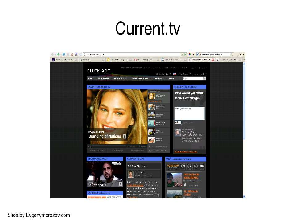 Current.tv Slide by Evgenymorozov.com