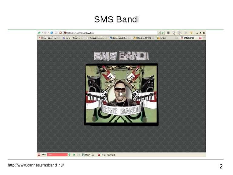 SMS Bandi 2 http://www.cannes.smsbandi.hu/