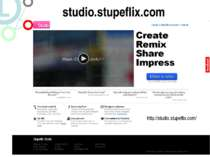studio.stupeflix.com http://studio.stupeflix.com/