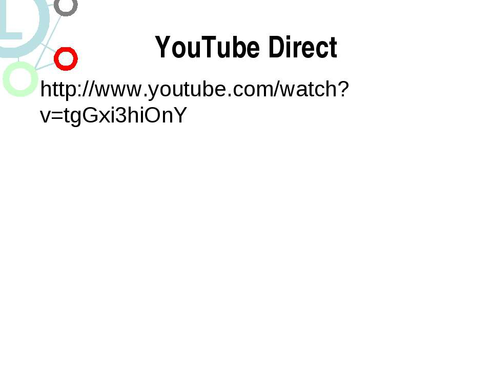 YouTube Direct http://www.youtube.com/watch?v=tgGxi3hiOnY