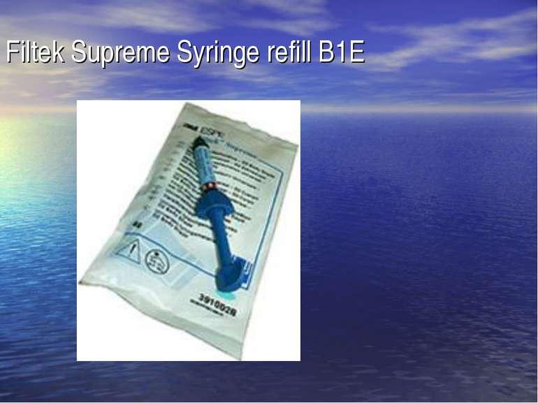Filtek Supreme Syringe refill B1E