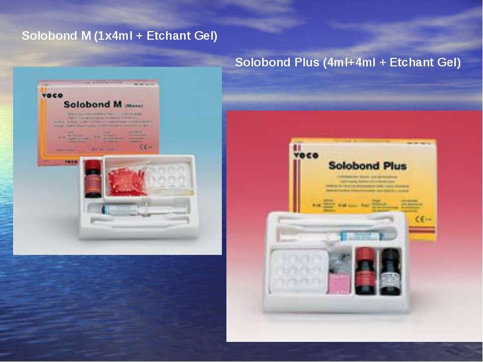 Solobond M (1x4ml + Etchant Gel) Solobond Plus (4ml+4ml + Etchant Gel)