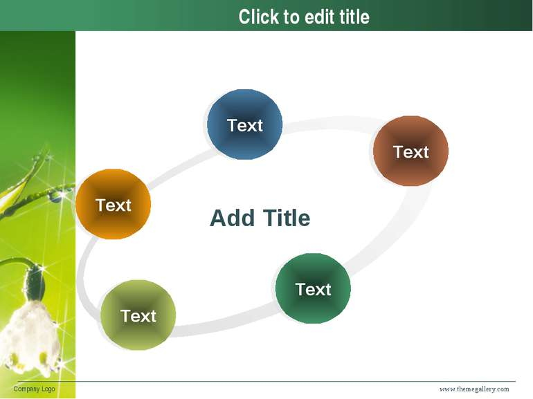 www.themegallery.com Company Logo Click to edit title Text Text Text Text Tex...