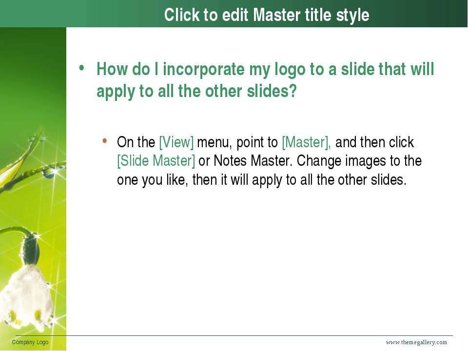 www.themegallery.com Company Logo Click to edit Master title style How do I i...