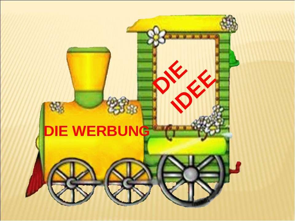 DIE IDEE DIE WERBUNG