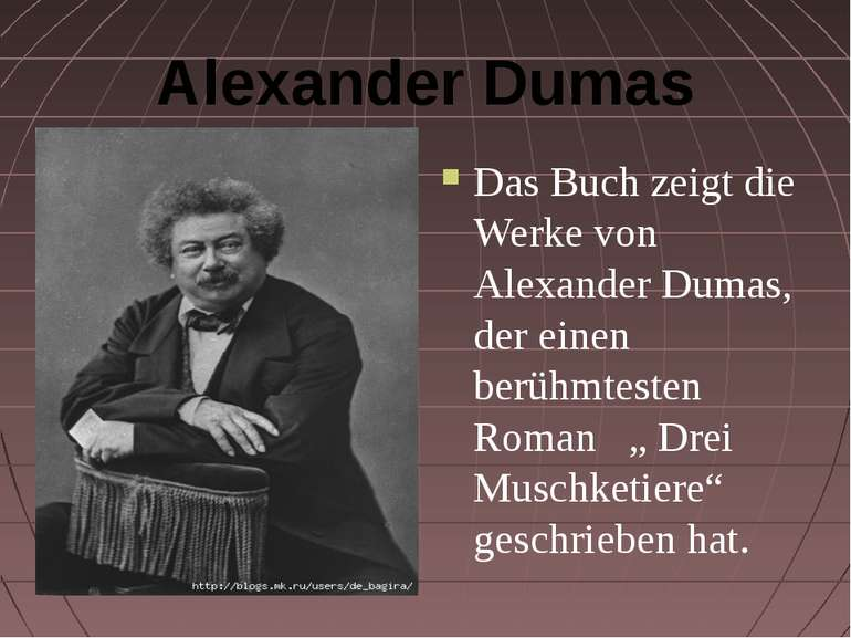 Alexander Dumas Das Buch zeigt die Werke von Alexander Dumas, der einen berüh...
