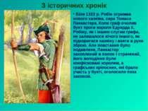 Біля 1322 р. Робін отримав нового хазяїна, сера Томаса Ланкастера. Коли граф ...