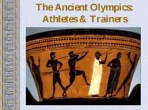 The Ancient Olympics: Athletes & Trainers