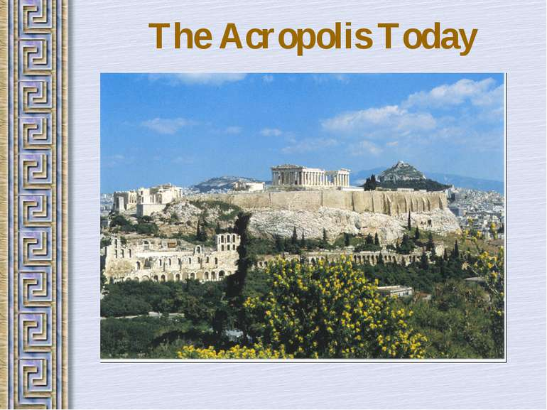 The Acropolis Today