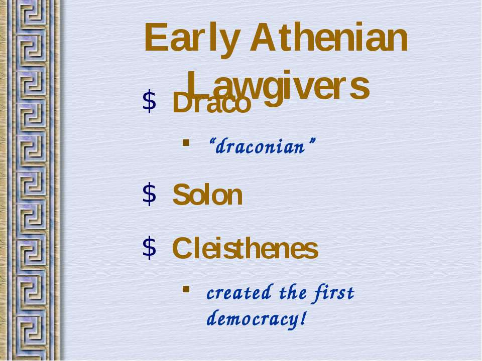 """Early Athenian Lawgivers Draco """"draconian"""" Solon Cleisthenes created the firs..."""