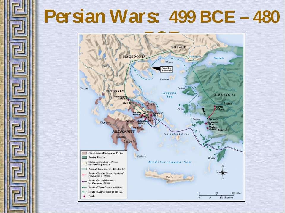 Persian Wars: 499 BCE – 480 BCE
