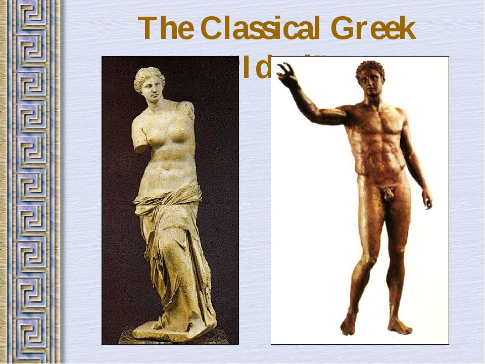 """The Classical Greek """"Ideal"""""""