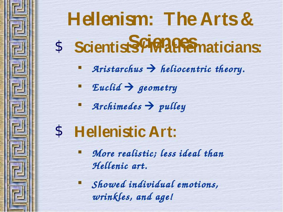 Hellenism: The Arts & Sciences Scientists / Mathematicians: Aristarchus helio...