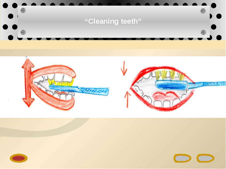 """Cleaning teeth"""
