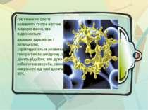 Лихоманкою Ебола називають гостре вірусне захворю-вання, яке відрізняється ви...