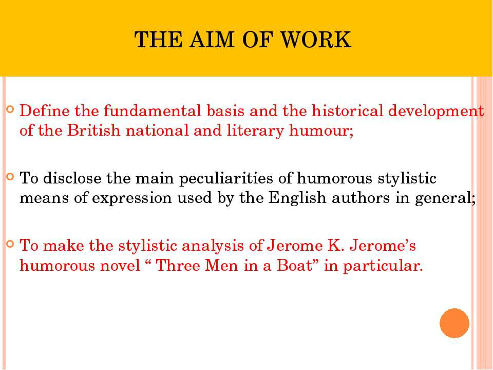 THE AIM OF WORK Define the fundamental basis and the historical development o...