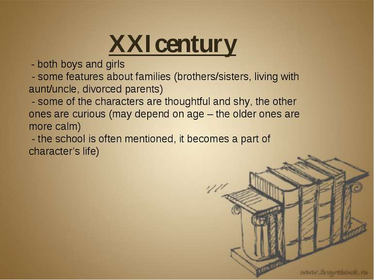 XXIcentury - both boys and girls - some features about families (brothers/sis...