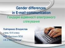 Gender differences in E-mail communication Гендерні відмінності електронного ...