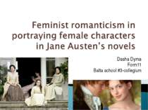 Feminist romanticism in portraying female characters in Jane Austen's novels