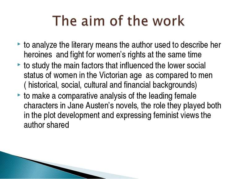 to analyze the literary means the author used to describe her heroines and fi...