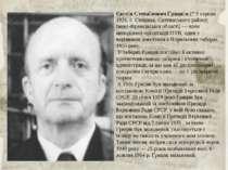 Євге н Степа нович Гриця к (* 9 серпня 1926, с. Стецівка, Снятинського району...