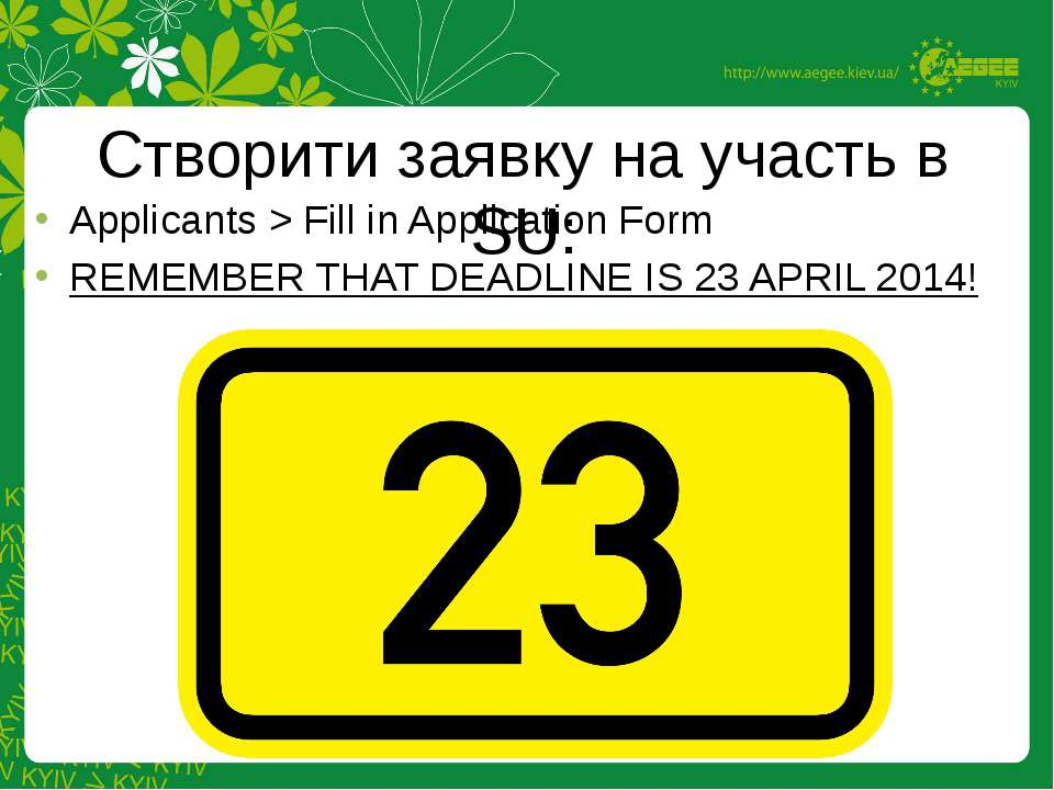Applicants > Fill in Application Form REMEMBER THAT DEADLINE IS 23 APRIL 2014...