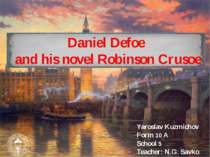 Daniel Defoe and his novel Robinson Crusoe