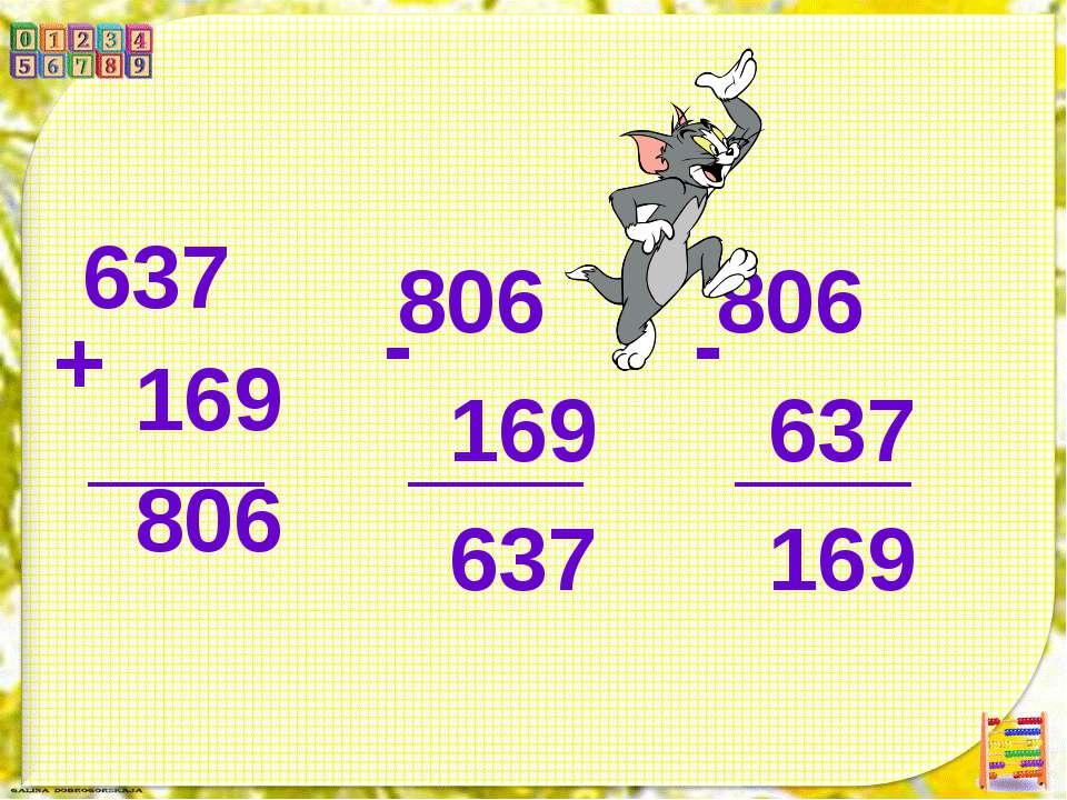 637 169 806 + 806 637 169 - 806 169 637 -