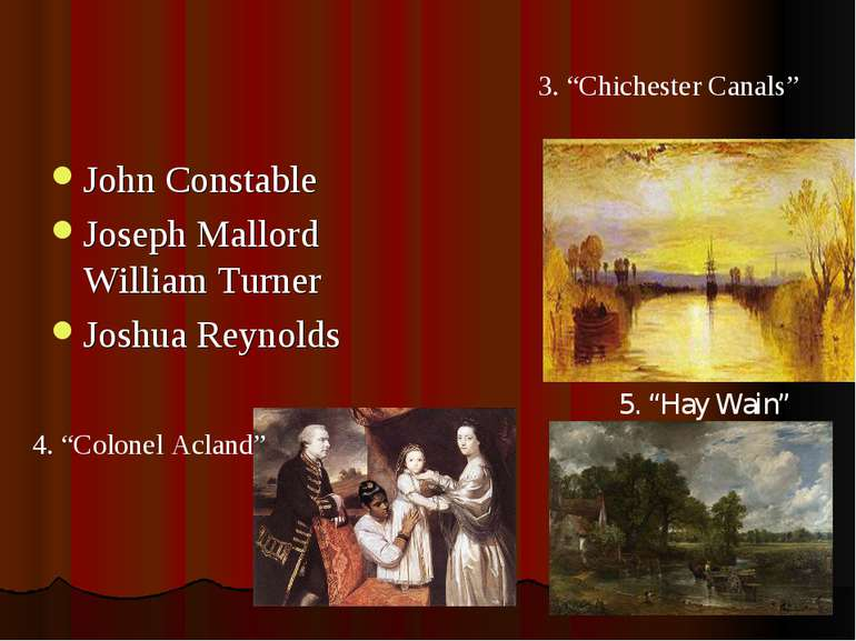 "John Constable Joseph Mallord William Turner Joshua Reynolds 5. ""Hay Wain"" 4...."
