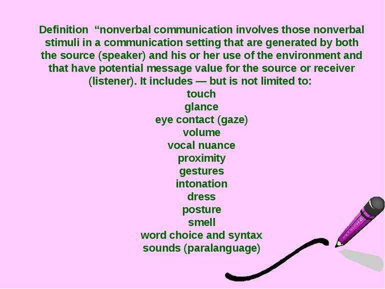 "Definition ""nonverbal communication involves those nonverbal stimuli in a com..."
