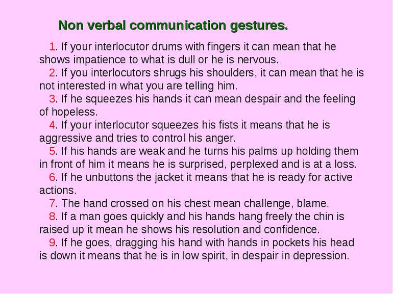 Non verbal communication gestures. 1. If your interlocutor drums with fingers...