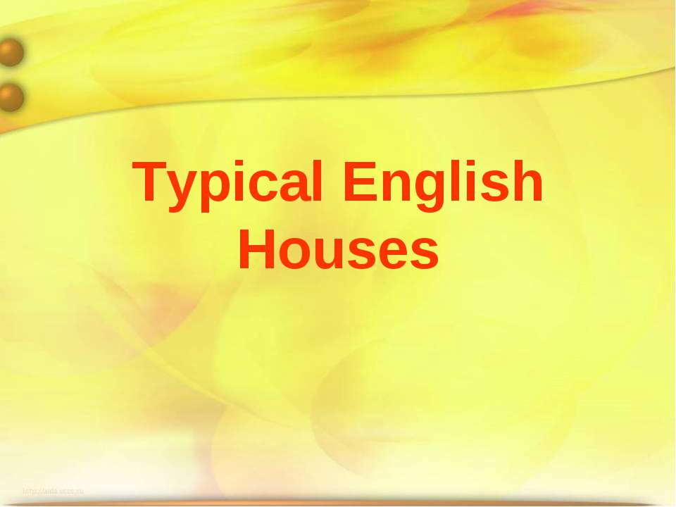Typical English Houses