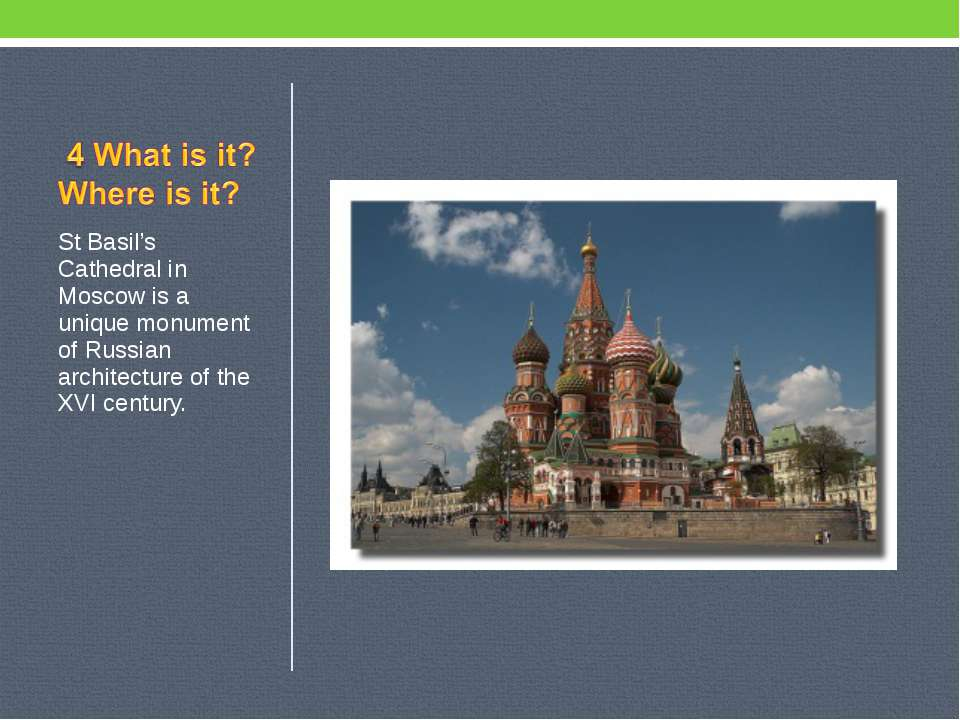 St Basil's Cathedral in Moscow is a unique monument of Russian architecture o...