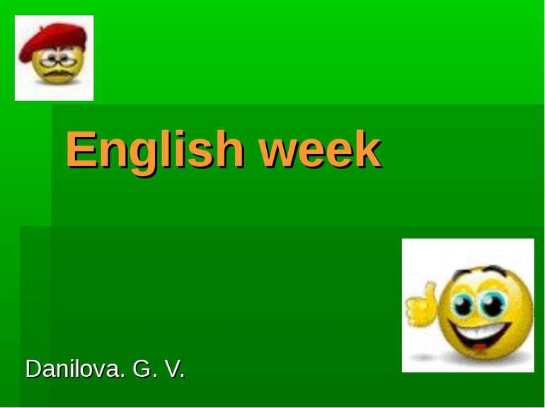 English week Danilova. G. V.