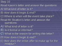 Step 10 Read Karen's letter and answer the questions: A) What kind of letter ...