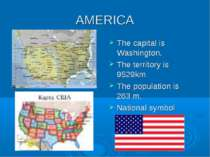 AMERICA The capital is Washington. The territory is 9529km The population is ...