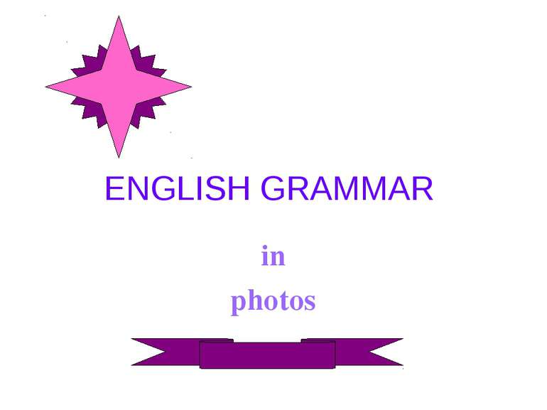ENGLISH GRAMMAR in photos