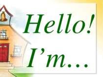 Hello! I'm…