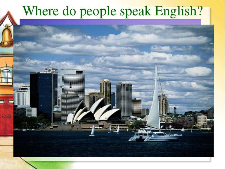 Where do people speak English?