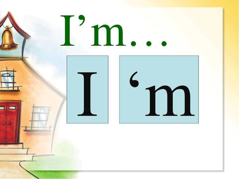 I 'm I'm…